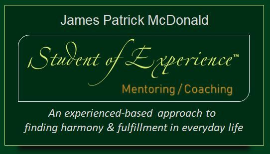 Student of Experience™ Mentoring with James Patrick McDonald
